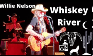 Willie Nelson Whiskey River