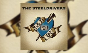 """The Steeldrivers """"Bad For You"""" Photo"""