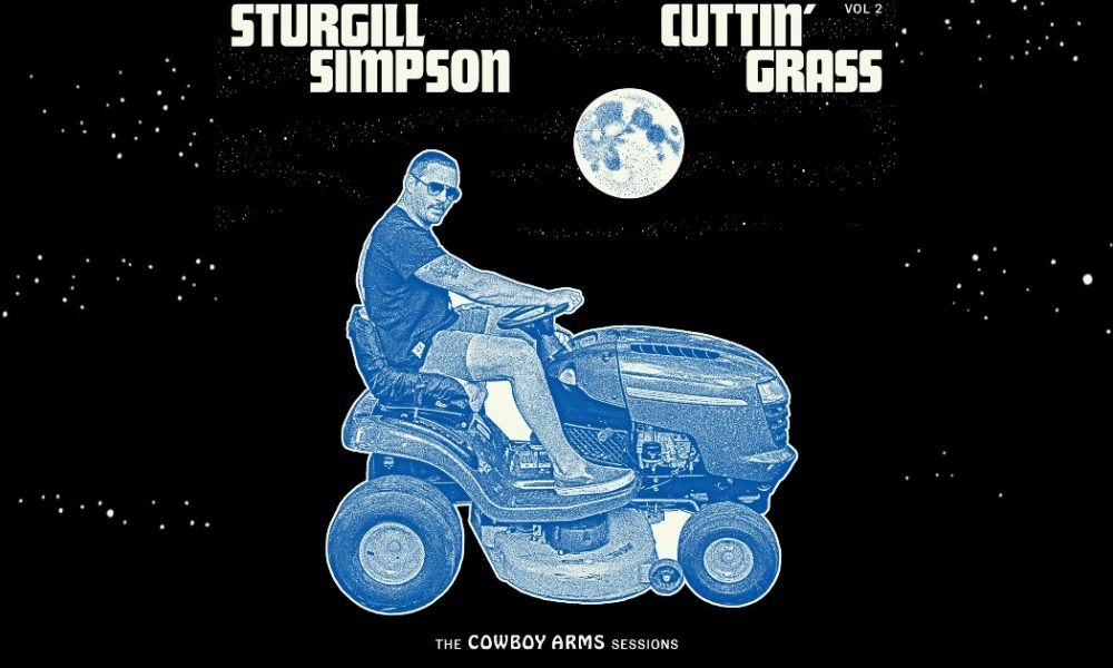 Sturgill Simpson Cuttin Grass VOl 2 cowboy arms sessions